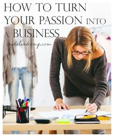 Step by step how to turn your passion into a business and how to choose the right name. Notcom smallbiz AD