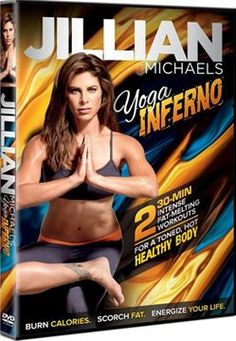Jillian Michaels: Yoga Inferno- this is a wonderful DVD. It pushes you and you use every muscle in your body. I feel it in my legs, upper body, and core. I want to master this workout!