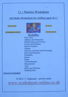 100 Eleven Plus Maths Worksheets to help children prepare for there 11+ Maths tests.