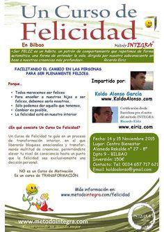 Un Curso de Felicidad en Bilbao 14 y 15 de Noviembre 2015