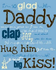 """Father's Day printable--""""I'm So Glad When Daddy..."""""""