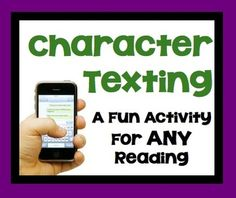 FREE Character Texting:  A Fun Post-Reading Activity For ANY Fictional Reading - could also be achieve with iFake text web app