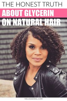 The truth about glycerin on natural hair and how to use it to save your hair. #naturalhair