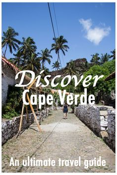 Discover beautiful Cape Verde with this ultimate travel guide. #travel #capeverde #caboverde #kaapverdie