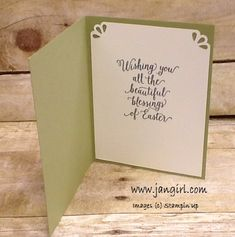 insie view of Easter card by Jan Girl .. white panel with fancy punched top corners, sentiment and space for a quick note ... Stampin' Up!