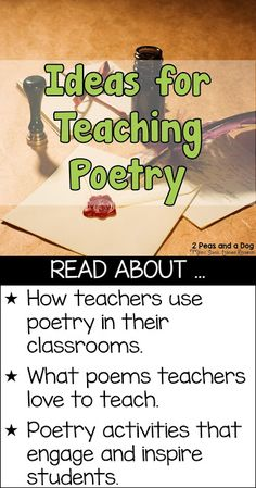 Ideas on how to teach poetry so students are engaged and eager to learn about this text type from the 2 Peas and a Dog blog.