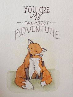Perfect for little ones nursery. Says, You Are My Greatest Adventure with a mama fox and baby fox. This is my original painting, not a print.