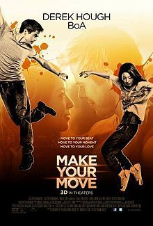 Make Your Move Official Poster #1 (2014) - Derek Hough, BoA Dance Movie HD