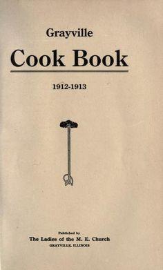 Grayville cook book : 1912-1913. Good recipes.