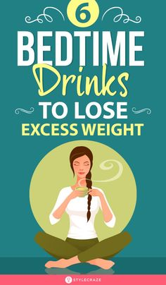 6 Bedtime Drinks To Lose Excess Weight: Wouldn't it be incredible to lose weight with one simple drink, that too, while you're asleep? Wait till we let out a few more facts about bedtime and fat loss. And not just that, we're also going to give you a list of simple bedtime drinks to melt that fat away while you snore to glory. #Weightloss #Health #Fitness #ExcessFat Whole30 Weight Loss, Best Weight Loss Foods, Weight Loss Snacks, Fast Weight Loss, Healthy Weight Loss, Foods To Lose Weight, Drinks To Lose Weight, Lose Weight In A Week, Losing Weight Tips