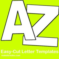 Easy Cut Letter Template - Make Breaks