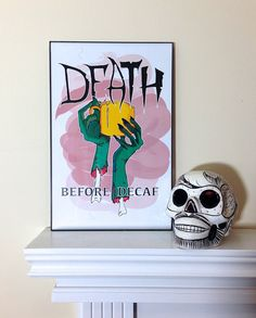 Hey, I found this really awesome Etsy listing at https://www.etsy.com/listing/217753942/death-before-decaf-zombie-hands-art