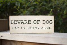 Beware of Dog Wood Sign.