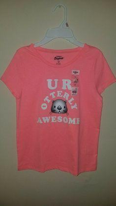 748b6c54fbf3a NWT BRAND NEW WITH TAGS youth girls OSH KOSH pink shirt sz 12 UR otterly  awesome