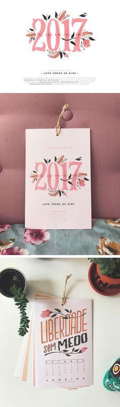 Calendário ilustrado por quatro meninas-mulheres para empoderar e inspirar a mulherada nesse novo ano. Parte do lucro será doado para o Coletivo 'Deixa Ela em Paz' para financiar ações feministas e fortalecer ainda mais as mulheres.