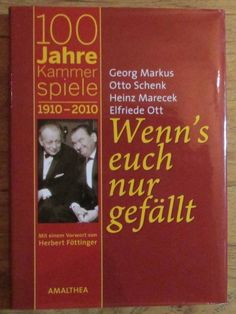 Wenn's euch nur gefällt 100 Jahre Kammerspiele - Georg Markus Otto Schenk 2010 Theater, Cover, Books, Ebay, Prints, Games, Libros, Theatre, Book