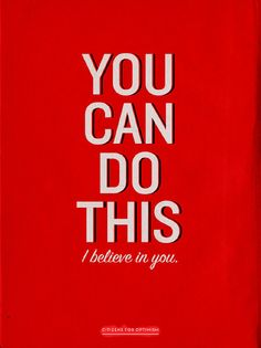 You Can Do This 11x17 poster by citizensforoptimism