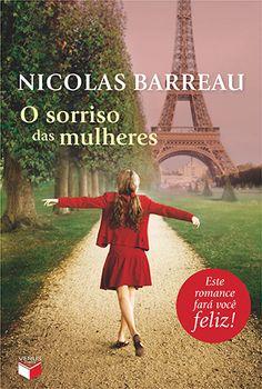 """O sorriso das mulheres"", de Nicolas Barreau"