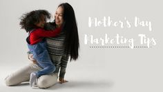Marketing your business for Mother's Day is a great way to get new and past clients to your studio. Here are our tips on ways to reach moms this spring.