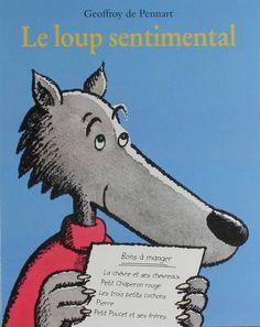 """""""Le loup sentimental"""" de Geoffrey de Pennart, Kaléidoscope. Lucas décide qu'il est assez grand pour se débrouiller seul... Sa famille lui dit au revoir et son père lui donne une liste sur laquelle figure ce qu'il peut manger. Mais Lucas a bon coeur... Arrivera-t-il à apaiser sa faim ??? A partir de 3-4 ans."""