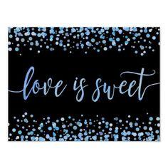 Blue Watercolor Confetti Dot Wedding Love is Sweet Poster