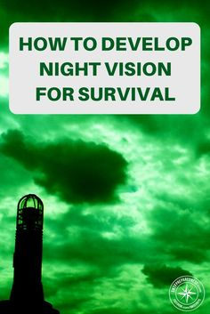 How To Develop Night Vision For Survival - I recommend trying this in a first space at first, like your backyard. This will help you avoid injuring yourself if you venture too far. Keep in mind that you would need an area that is deprived of artificial light. Before you leave your home, tent or shelter, you should avoid staying in front of the fire or a light source for too long.