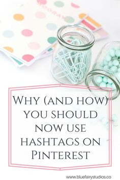 How and Why you should be using hashtags on Pinterest