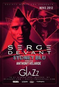 Nightlifepost.com - Event Profile - SERGE DEVANT @ CLUB GLAZZ FRI. NOV.2