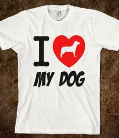 I love My Dog design has a cute dog standing in the middleof the big red heart, place this design on some awesome merchandise that you choose from.
