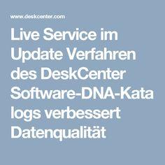Live Service im Update Verfahren des DeskCenter Software-DNA-Katalogs verbessert Datenqualität