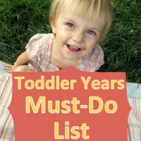 Toddler Years Bucket List: Must do activities before a toddler is big!