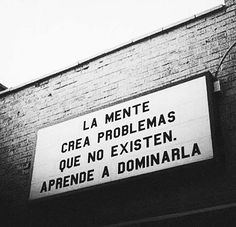 Aprende a dominar tu mente*
