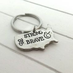 USA keychain, hand stamped United States keychain, be brave be strong keychain