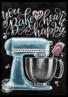 Kitchen Wall Art Chalk Art Kitchen Mixer Baking Wall Decor You Bake My Heart Happy Valentines Day Love Sign Chalk Art Love Print Chalkboard Print, Chalkboard Art Kitchen, Blackboard Art, Tee Set, Baking Quotes, Motifs Perler, Behind The Glass, Kitchen Mixer, Kitchen Utensils