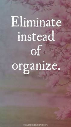 25 Amazing Decluttering and Minimalist Quotes For A Simpler Life Dont just move it around get rid of it! The post 25 Amazing Decluttering and Minimalist Quotes For A Simpler Life appeared first on Gesundheit. Great Quotes, Quotes To Live By, Me Quotes, Motivational Quotes, Inspirational Quotes, Quotes On Peace, Unique Quotes, Fact Quotes, Truth Quotes