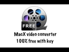 How to Download and activate MacX video converter free