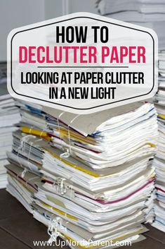 Looking at paper clutter in a new light, learning how to declutter paper by deciding what you actually need to keep, and what you can recycle. You need to keep less than you think! #paper #clutter #declutter #simplify #simplicity #upnopasimplify
