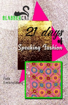 Day 11 of ‪#‎21DaysOfSpeakingFashion‬ Today's word is: Folk embroidery : The tradition of embroidery using threads, mirrors, patchwork and zari originates in western India and was particularly favoured by ethnic tribes such as the nomadic rabari, meghwal and ahir tribes whose women traditionally dressed in ghagras and cholis rather than saris. The designs used for this type of embroidery vary from region to region. They are rooted in the symbolisim attached to the religious beliefs of each…