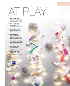 At Play products make PERFECT stocking stuffers!!  MaryKay.com/bweber9454