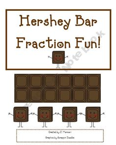 Hershey Bar Fraction Fun   {Use next year in 3rd to build on previous knowledge...}