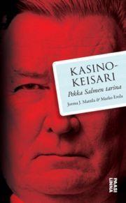 lataa / download KASINOKEISARI PEKKA SALMEN TARINA epub mobi fb2 pdf – E-kirjasto