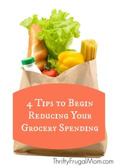 Want to reduce your grocery spending? These 4 tips will help you get started--- great practical advice that anyone can easily follow!