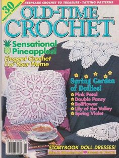 Old-time Crochet by Vivian Rothe$14.98, http://www.amazon.com/dp/B005WF8I8E/ref=cm_sw_r_pi_dp_UZfArb1A2QT49