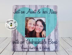 Custom Picture Frame Gift, Aunt & Niece Picture Frame, Just an Aunt and Her Niece, Gift for Niece, Favorite Aunt, Favorite Niece Gift  Welcome to Bizzee B Creations! Thank you so much for checking out my personalized picture frames. I hope you love them as much as I love creating them! This photo frame is made of wood and measures 8 x 8 inches overall and has a 3.7 x 3.7 inch picture opening. Each design is professionally printed and then specially applied to the front surface of the wood...