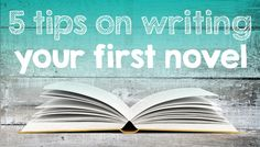 Five tips on writing your first novel
