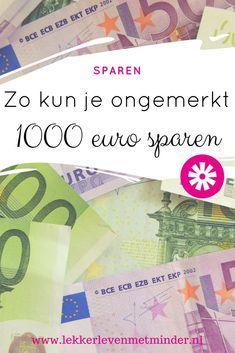 Wil jij ook een buffer opbouwen, maar lukt het je steeds niet? Met deze beproefde methodes kun je ongemerkt 1000 euro sparen!