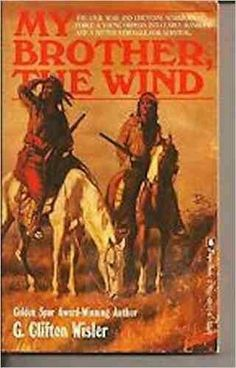 My Brother The Wind by G Clifton Wisler