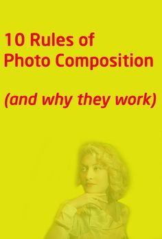 10 rules of photo composition (and why they work) Poor photo composition can make a fantastic subject dull, but a well-set scene can create a wonderful image from the most ordinary of situations. With that in mind, we've picked our top 10 photo composition 'rules' to show you how to transform your images.