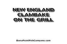 New England Clambake on the Grill