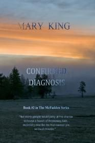 Confirmed Diagnosis, Book 2 in The McFadden Series by Mary King